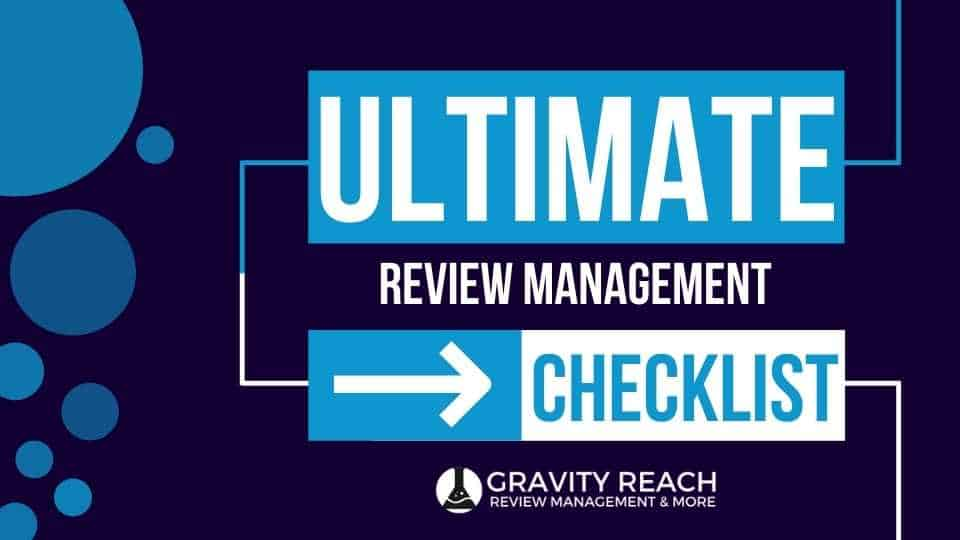 Gravity Reach Ultimate Review Management Checklist